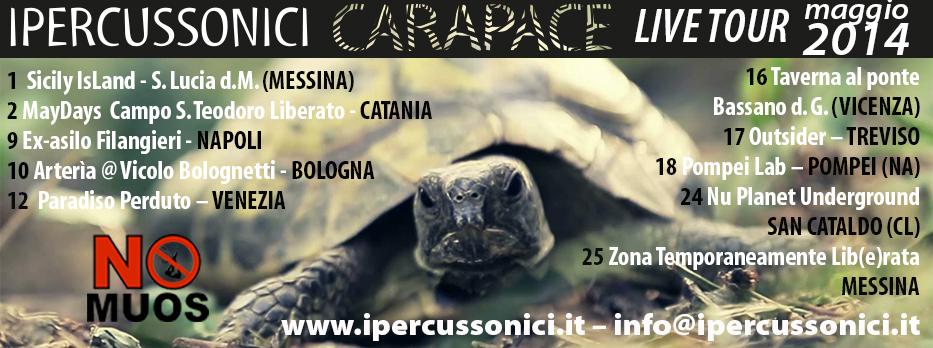 CARAPACE LIVE TOUR 2014: Ecco le prime date