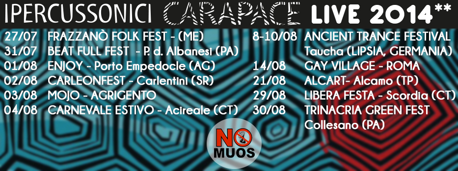 CARAPACE LIVE TOUR 2014 – Summer Session